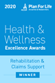 Plan for Life Health & Wellness Life Insurance Excellence Awards - Rehabilitation & Claims Support Winner